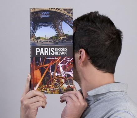 PARIS DESSUS-DESSOUS