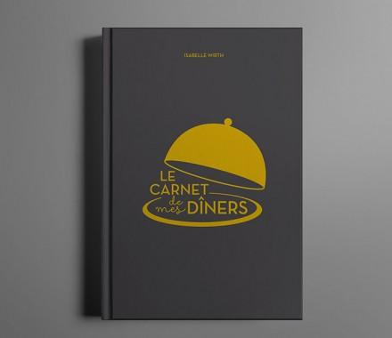 LE carnet de mes dîners