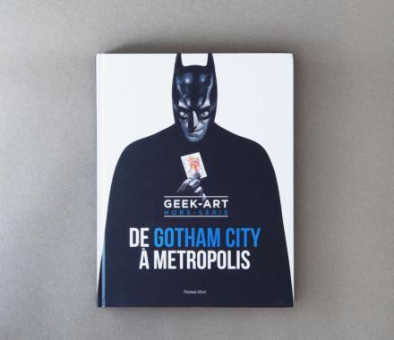 DE GOTHAM CITY à METROPOLIS